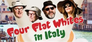 Four Flat Whites in Italy by Roger Hall @ NBS Theatre | Westport | West Coast | New Zealand
